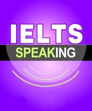 BÍ QUYẾT LUYỆN THI SPEAKING IELTS PART 1 (PHẦN 1)